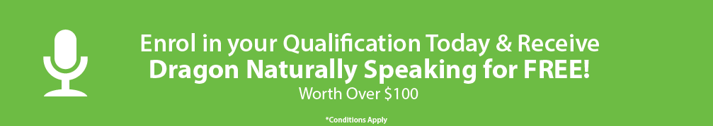 Global Training Institute are offering a free Dragon Naturally Speaking kit when you enrol in an online qualification in October!