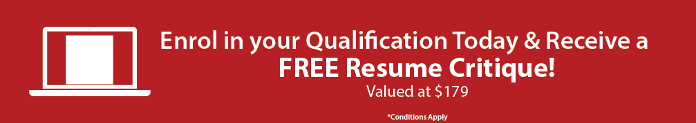 Enrol in your online qualification today at Global Training Institute and receive a free Resume Critique!